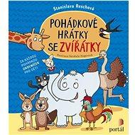 Pohádkové hrátky se zvířátky - Kniha