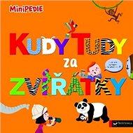 Kudy tudy za zvířátky: MiniPEDIE - Kniha
