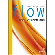 Flow: O štěstí a smyslu života - Kniha