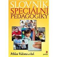 Slovník speciální pedagogiky - Kniha