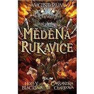 Magisterium Měděná rukavice - Kniha