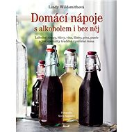Domácí nápoje s alkoholem i bez něj - Kniha