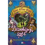 Ever After High Divobájný svět - Kniha