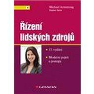 Řízení lidských zdrojů: Moderní pojetí a postupy, 13. vydání - Kniha