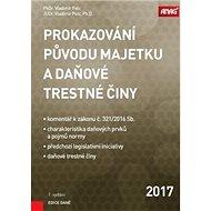Prokazování původu majetku a daňové trestné činy - Kniha