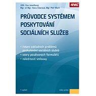 Průvodce systémem poskytování sociálních služeb - Kniha