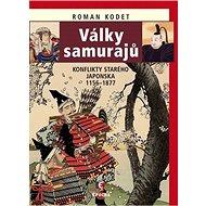 Války samurajů: Konflikty starého Japonska 1156 - 1877