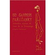 Se šarmem Pařížanky - Kniha
