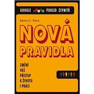 Nová pravidla: Google Pohled zevnitř - Kniha