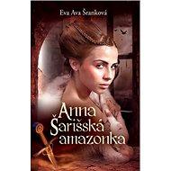 Anna Šarišská amazonka - Kniha