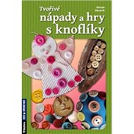 Tvořivé nápady a hry s knoflíky - Kniha