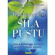 Transformační síla půstu: Cesta k duchovnímu, fyzickému a emocionálnímu omlazení - Kniha