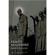 Století mučedníků - Kniha