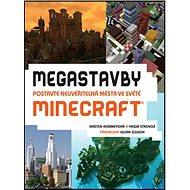 Megastavby: Postavte neuvěřitelná města ve světě Minecraft
