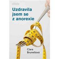 Uzdravila jsem se z anorexie - Kniha