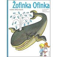 Žofinka Ofinka - Kniha