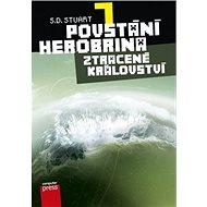 Povstání Herobrina 7 Ztracené království - Kniha