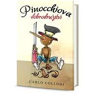 Pinocchiova dobrodružství - Kniha