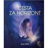 Cesta za horizont - Kniha