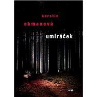 Umíráček - Kniha