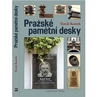 Pražské pamětní desky - Kniha