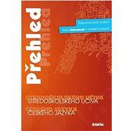 Přehled středoškolského učiva českého jazyka - Kniha