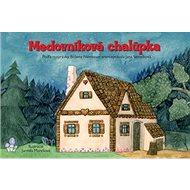 Medovníková chalúpka - Kniha