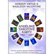 Andělské tarotové karty: Průvodce symboly, způsoby vykládání a podrobnými významy Andělských tarot. - Kniha