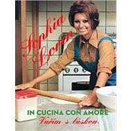 Sophia Loren Vařím s láskou - Kniha