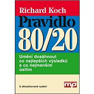 Pravidlo 80/20: Umění dosáhnout co nejlepších výsledků s co nejmenším úsilím - Kniha