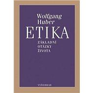 Etika: Základní otázky života - Kniha