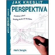 Jak kreslit Perspektiva - Kniha