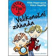 Detektiv Tim & spol. Velikonoční záhada - Kniha
