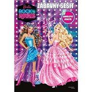 Barbie in Rock n´Royals Zábavný sešit - Kniha