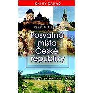 Posvátná místa České republiky: Knihy záhad