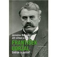 František Udržal: Sedlák a politik - Kniha