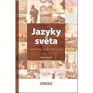 Jazyky světa Historie a současnost - Kniha