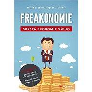 Freakonomie: Skrytá ekonomie všeho - Kniha