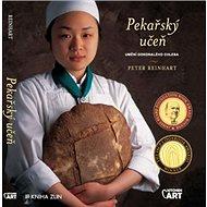 Pekařský učeň: Umění dokonalého chleba - Kniha