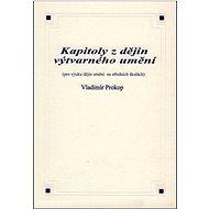 Kapitoly z dějin výtvarného umění - Kniha