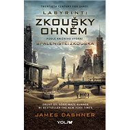 Labyrint 2 Spáleniště: Zkouška: Zkouška ohněm - Kniha
