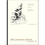 Dílo Jaroslava Seiferta, svazek 14: Publicistika 1939-1986, Dubia, Společná prohlášení - Kniha