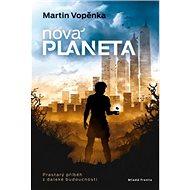 Nová planeta: Prastarý příběh z daleké budoucnosti