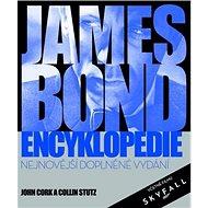James Bond encyklopedie: Nejnovější doplněné vydání včetně filmu Skyfall - Kniha