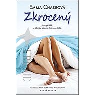 Zkrocený: Sexy příběh, u kterého se od srdce zasmějete - Kniha