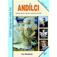 Andílci: Tvůrčí nápady pro volný čas - Kniha