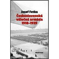 Československá válečná armáda 1918-1939