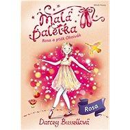 Malá baletka Rosa a pták Ohnivák - Kniha