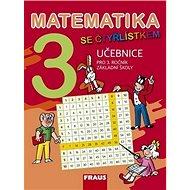 Matematika se Čtyřlístkem 3 Učebnice: Pro 3. ročník základní školy - Kniha