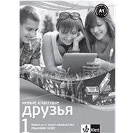 Klassnyje druzja Novyje 1 Pracovní sešit - Kniha